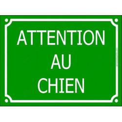 """Plaque Portail """"Attention au Chien"""" Rue Vert Gazon 2 tailles C"""