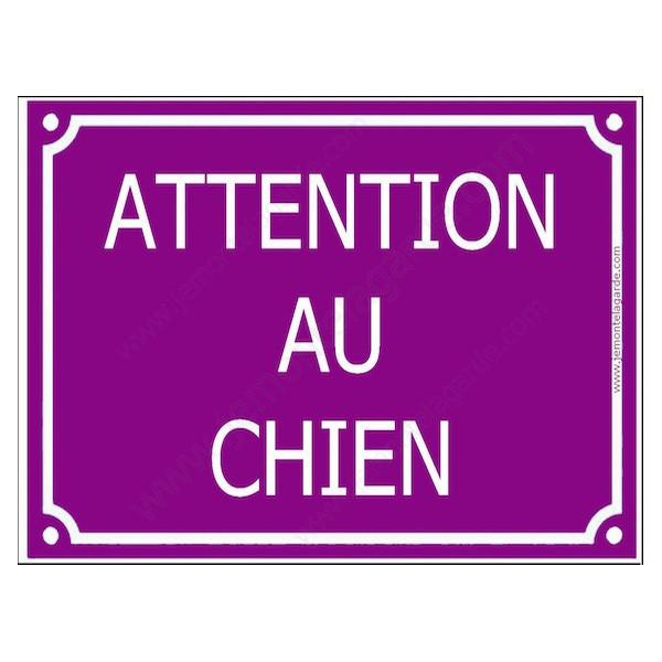 Attention au Chien, Plaque de Rue Violet Prune panneau affiche pancarte portail