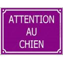 Plaque Portail 4 tailles CLR Attention au Chien Rue Violet Prune